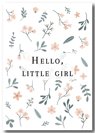 Wenskaart Hello Little girl