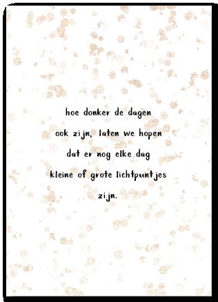 Wenskaart gedichtje hoe donker de dagen