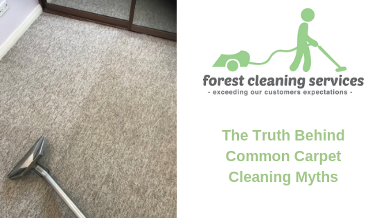 The Truth Behind Common Carpet Cleaning Myths | Forest Cleaning Services