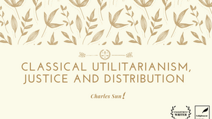 Classical Utilitarianism, Justice and Distribution