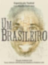Espetáculo Um Brasileiro