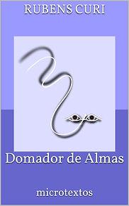 Livro Domador de Almas - Rubens Curi