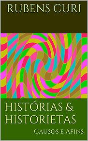 Livro Histórias e Historietas - Rubens Curi