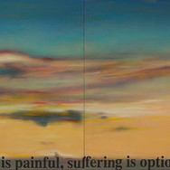 LIFE IS PAINFUL – SUFFERING IS OPTIONAL, 2003