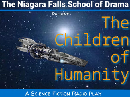 The Children of Humanity: A Science Fiction Play for Radio