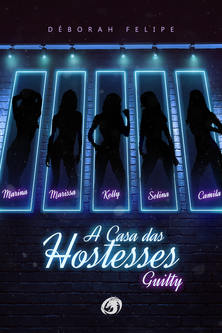 A Casa das Hostesses - Guilty