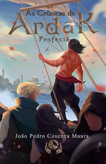 As Crônicas de Ardak - Profecia