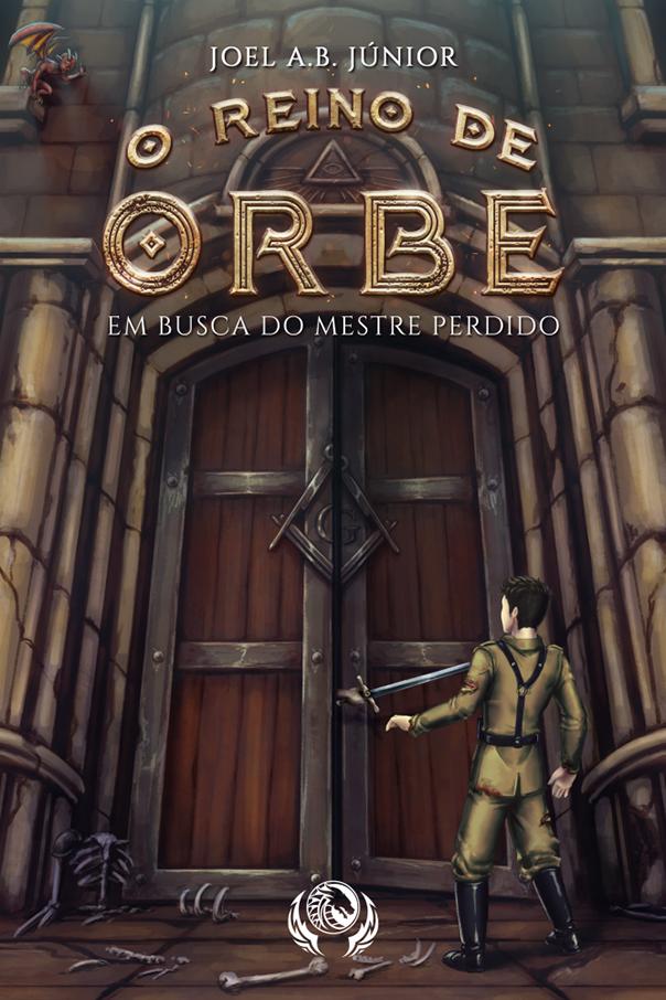 O Reino de Orbe - Em Busca do Mestre Perdido