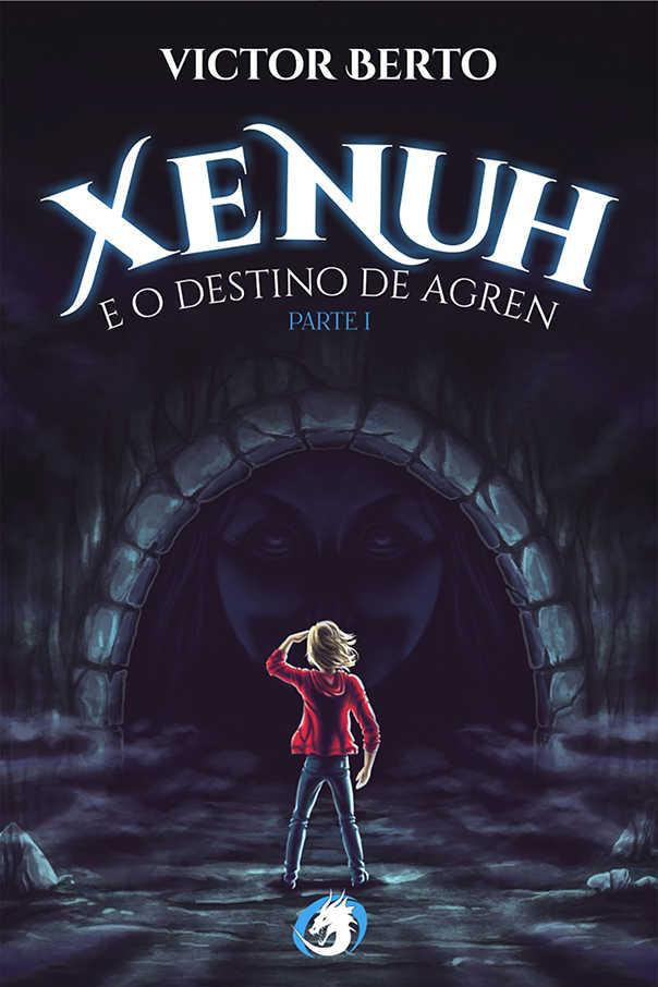 Xenuh e o Destino de Agren