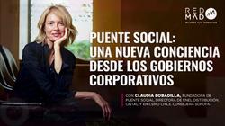 REDMAD: Puente social: una nueva conciencia desde los gobiernos corporativos