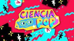 Ciencia Pop - Piloto 1