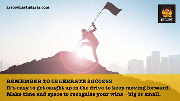 Remember to celebrate success