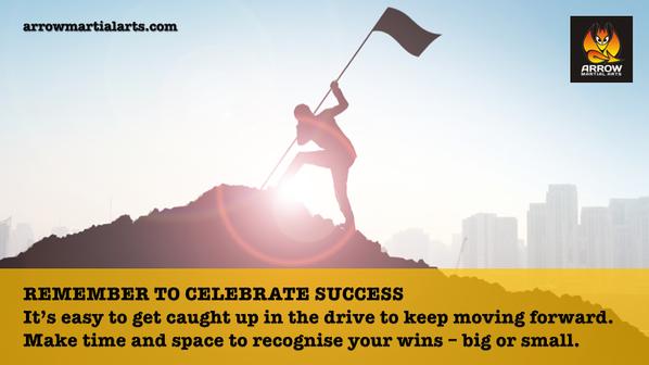 Remember to celebrate success