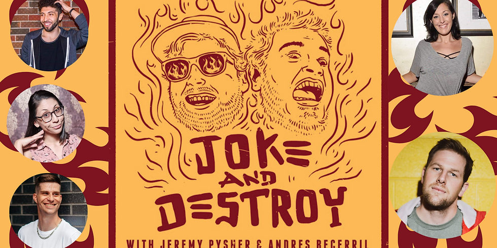JOKE & DESTROY  Friday September 10th