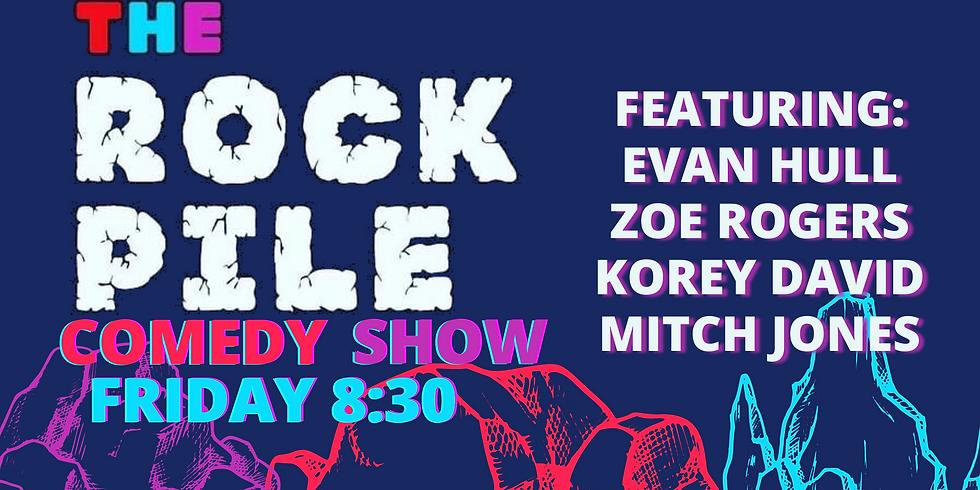 ROCKPILE Stand Up Friday 8/20