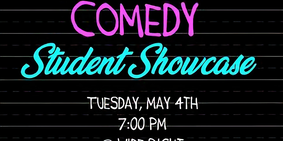 Rise Comedy Student Showcase May 4th