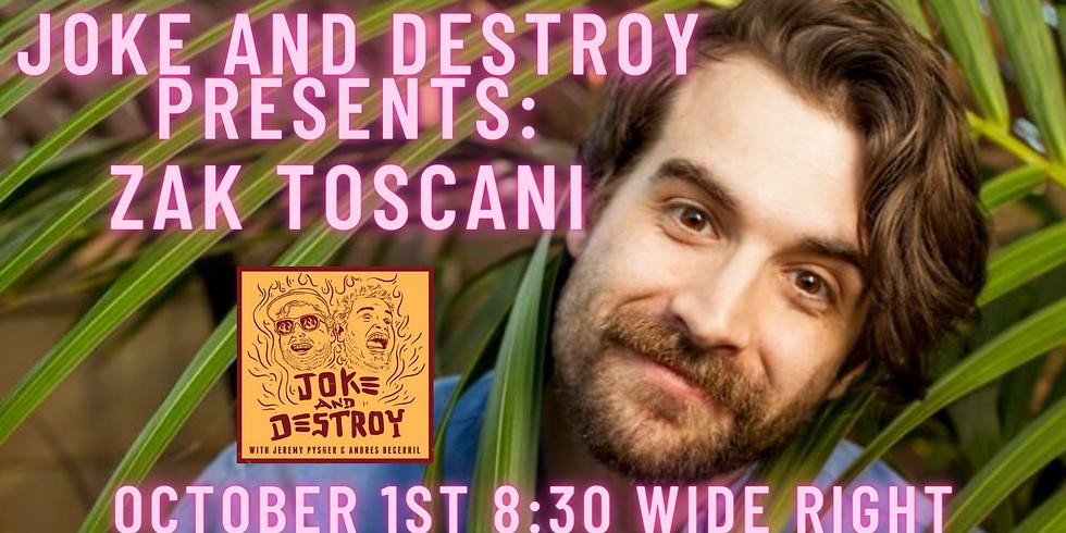 JOKE & DESTROY: Zak Toscani