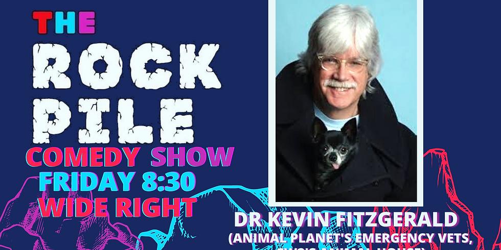 ROCKPILE Comedy: Dr. Kevin Fitzgerald