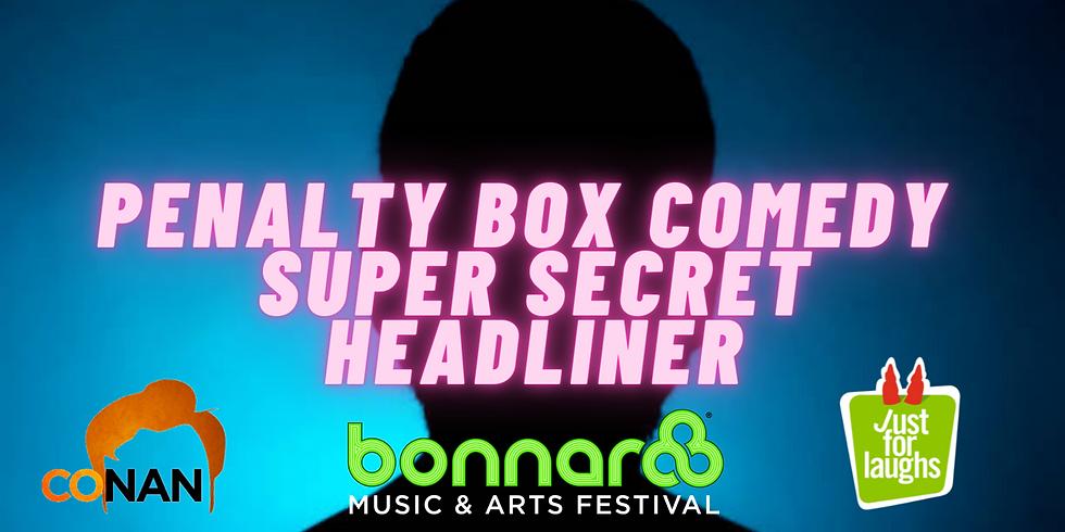 Penalty Box Comedy Friday May 28th Secret Headliner