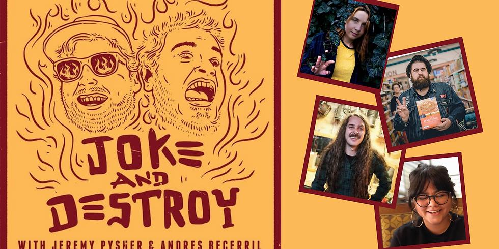 ROCKPILE COMEDY PRESENTS: Joke and Destroy Fri. 7/2