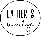 Lather and Smudge