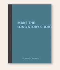 Make The Long Story Short