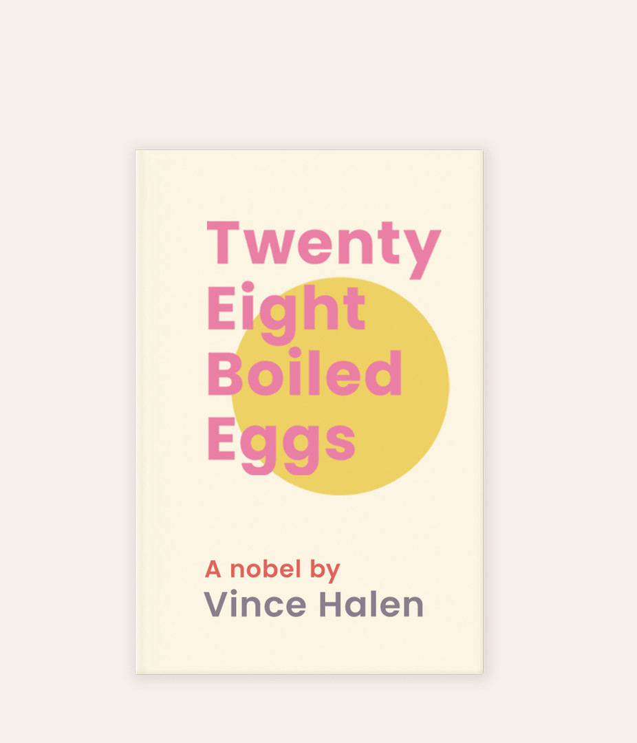 Twenty Eight Boiled Eggs