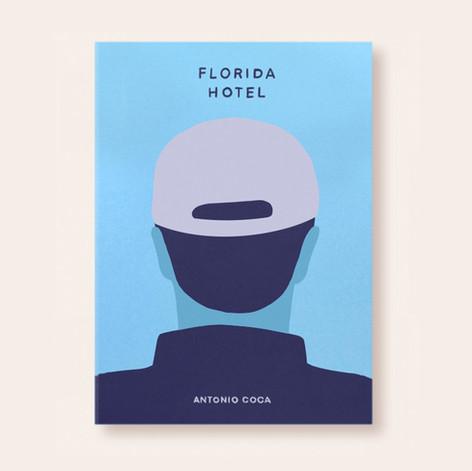 Review: Florida Hotel by Antonio Coca