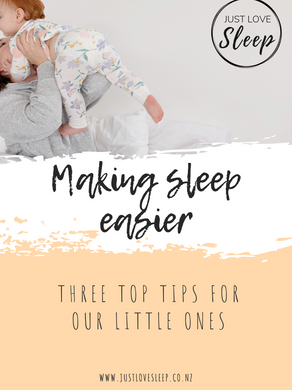 3 Top Tips to make sleep easier for our little ones!