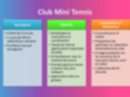 Club mini Tennis