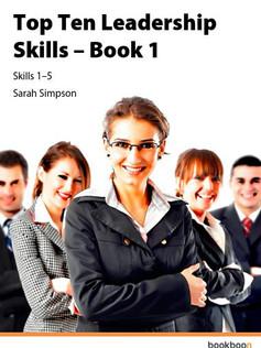 Top Ten Leadership Skills - 1