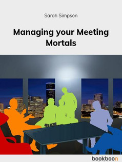 Managing Your Meeting Mortals