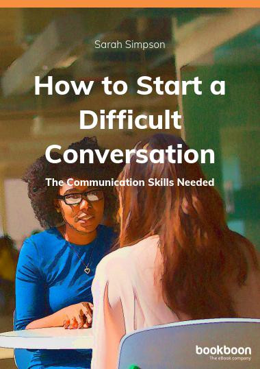 How to Start a Difficult Conversation
