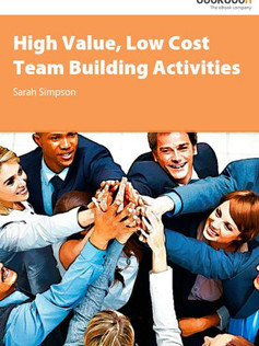 High Value, Low Cost Team Building