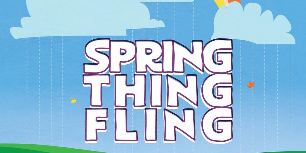 SPRING THING FLING