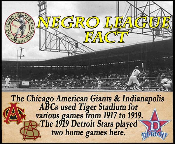 BB Negro League Fact Tiger Stadium 2020.