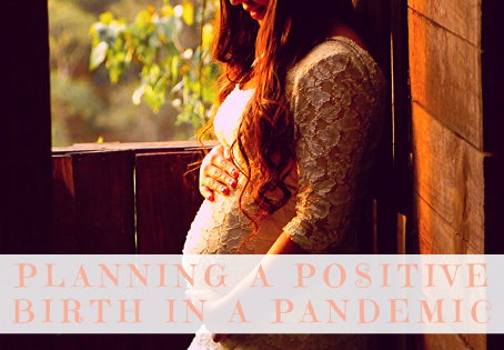 Birthing in a Pandemic