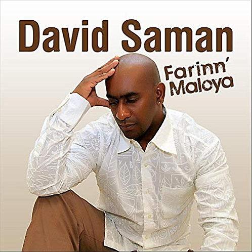 Farinn Maloya - David Saman