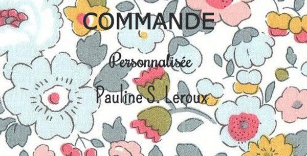 Commande personnalisée pour Pauline