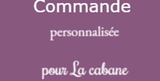 Commande personnalisée pour La Cabane à pompons
