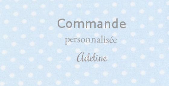 Commande personnalisée Adeline