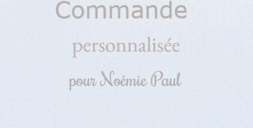 Commande personnalisée pour Noémie Paul