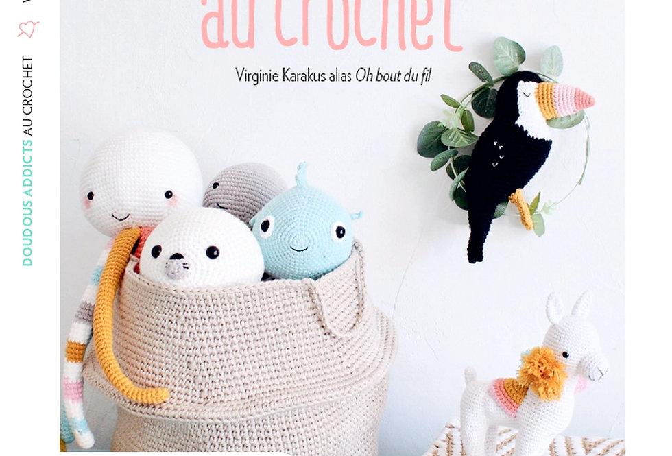 """Livre """" Doudous addicts au crochet """" dédicacé"""
