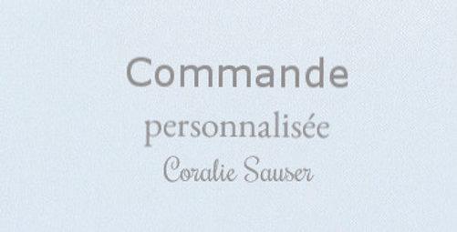 Commande personnalisée Coralie Sauser