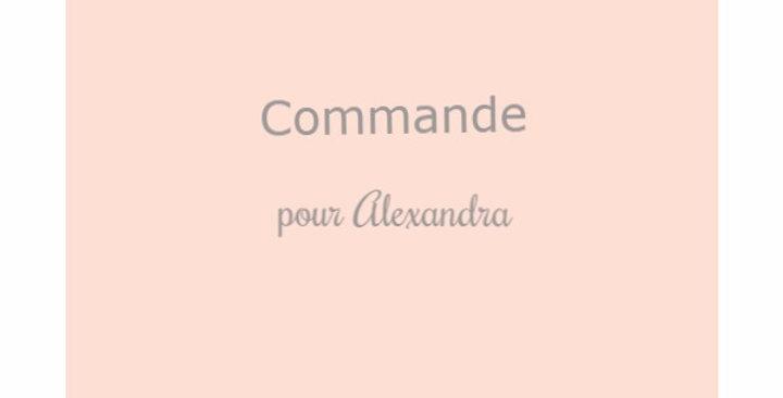 Commande pour Alexandra