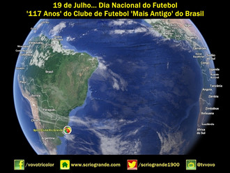 19 de Julho... Dia Nacional do Futebol - '117 Anos' do Clube de Futebol 'Mais Antigo&#39
