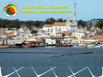 25 de Outubro... 'Mui Heroica Villa' completa '188 Anos'!!!