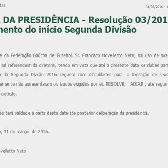 Adiamento do inicio da Segunda Divisão - Série B 2016.