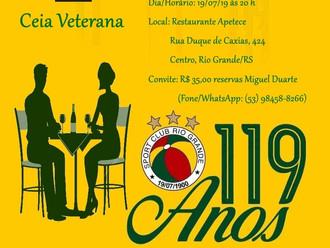 19 de Julho... Ceia Veterana '119 Anos'