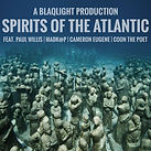 Spirits Of The Atlantic